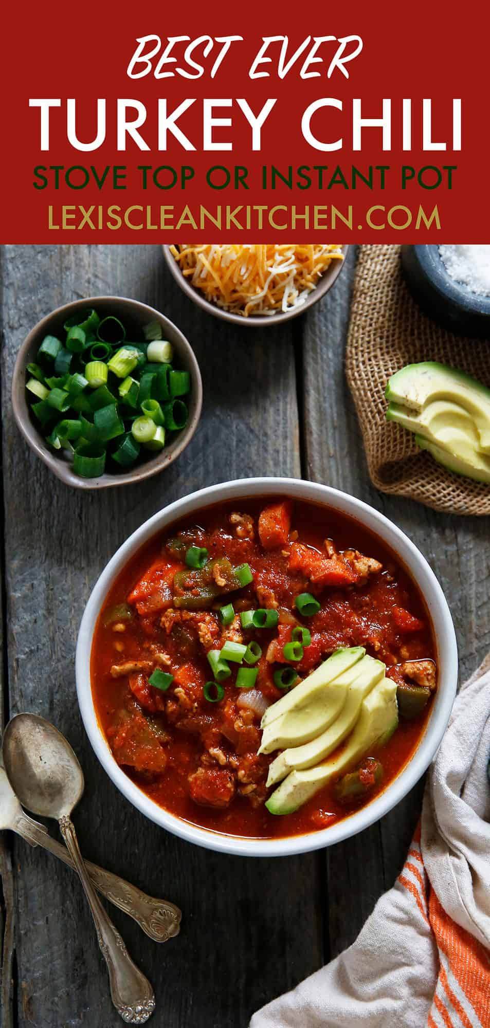 Healthier Classic Turkey Chili - Lexi's Clean Kitchen #turkey #chili #soup #intstantpot