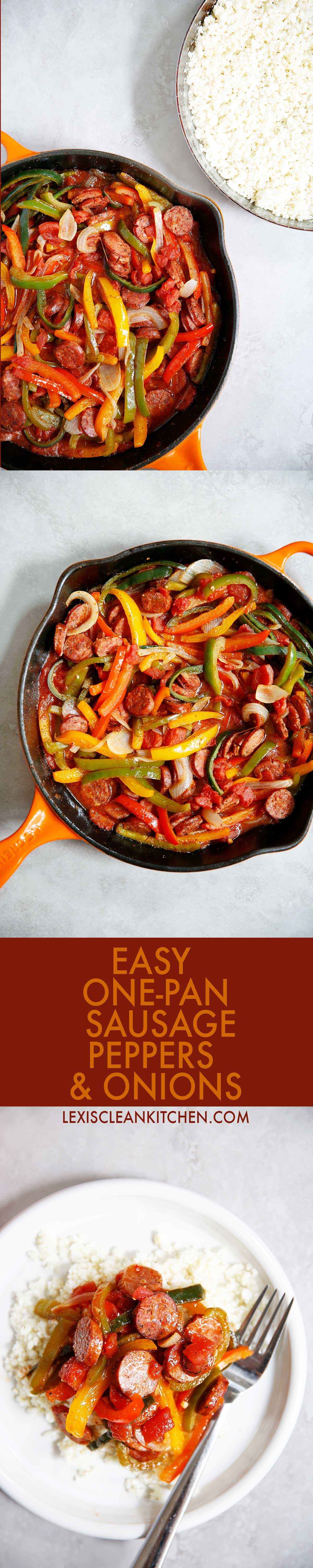 Sausage Peppers and Onions | Lexi's Clean Kitchen