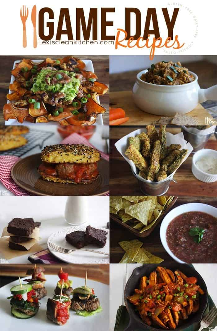 Lexi S Clean Kitchen Healthy Game Day Recipes