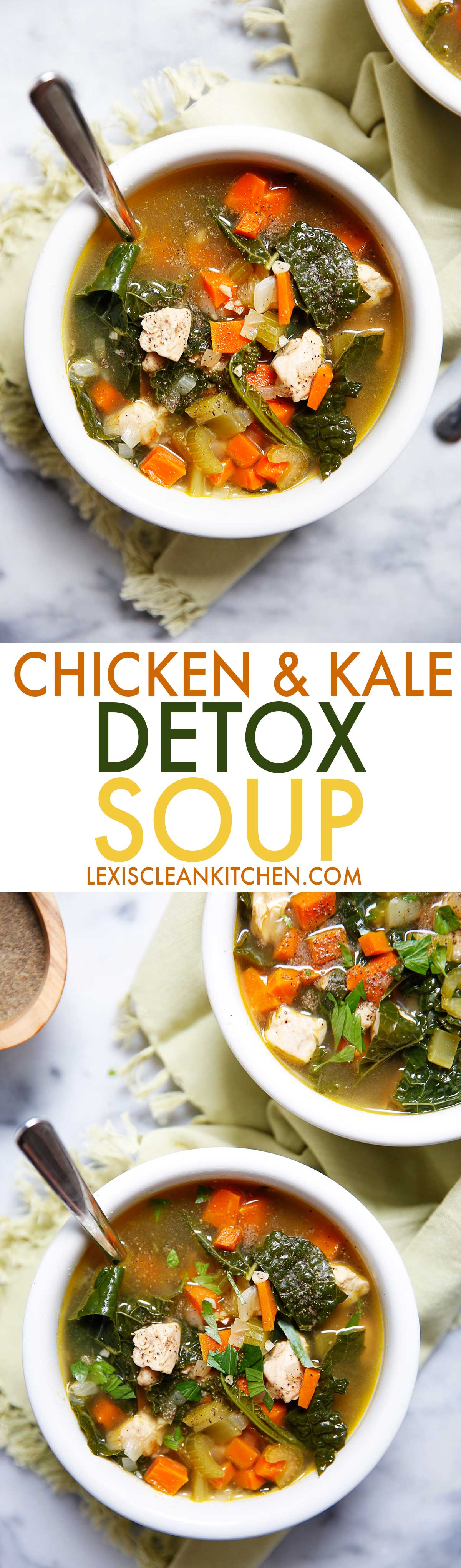 Chicken Kale Detox Soup | Lexi's Clean Kitchen