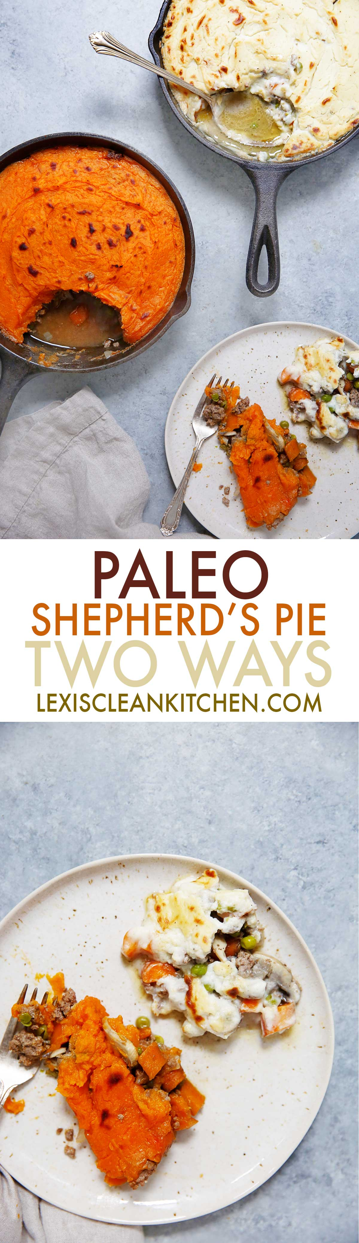 Paleo Shepherds Pie Two Ways | Lexi's Clean KItchen