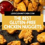 Gluten free chicken nuggets.