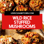 Wild rice stuffed mushrooms.