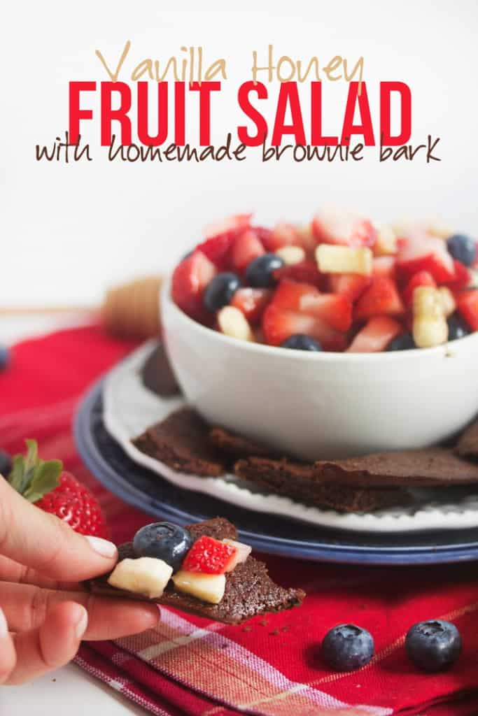 Honey Vanilla Fruit Salad with Brownie Bark