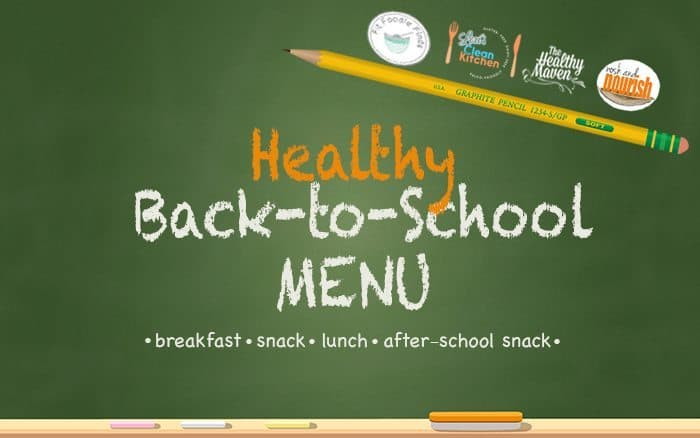 Healthy Back to School Menu