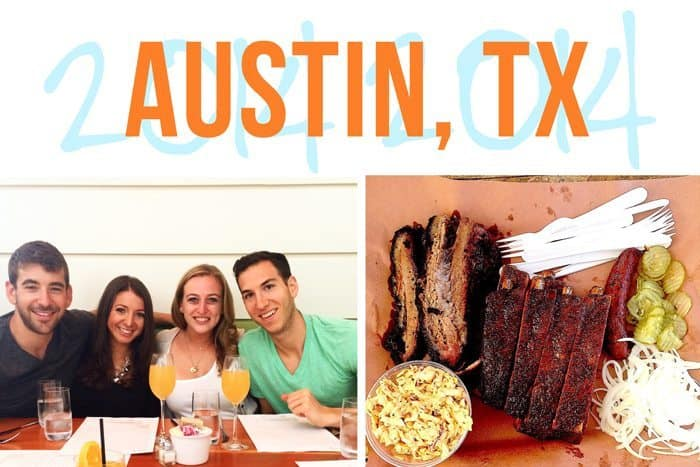 Recapping Austin, TX: One Meal At A Time!