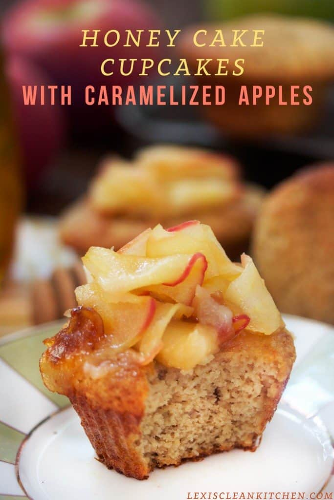 Honey Cake Cupcakes With Caramelized Apples Rosh Hashanah Recipe Lexi S Clean Kitchen