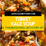 Leftover turkey kale soup.