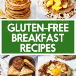 Gluten-free breakfast recipes.
