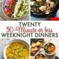 30 Minute Or Less Weeknight Meals