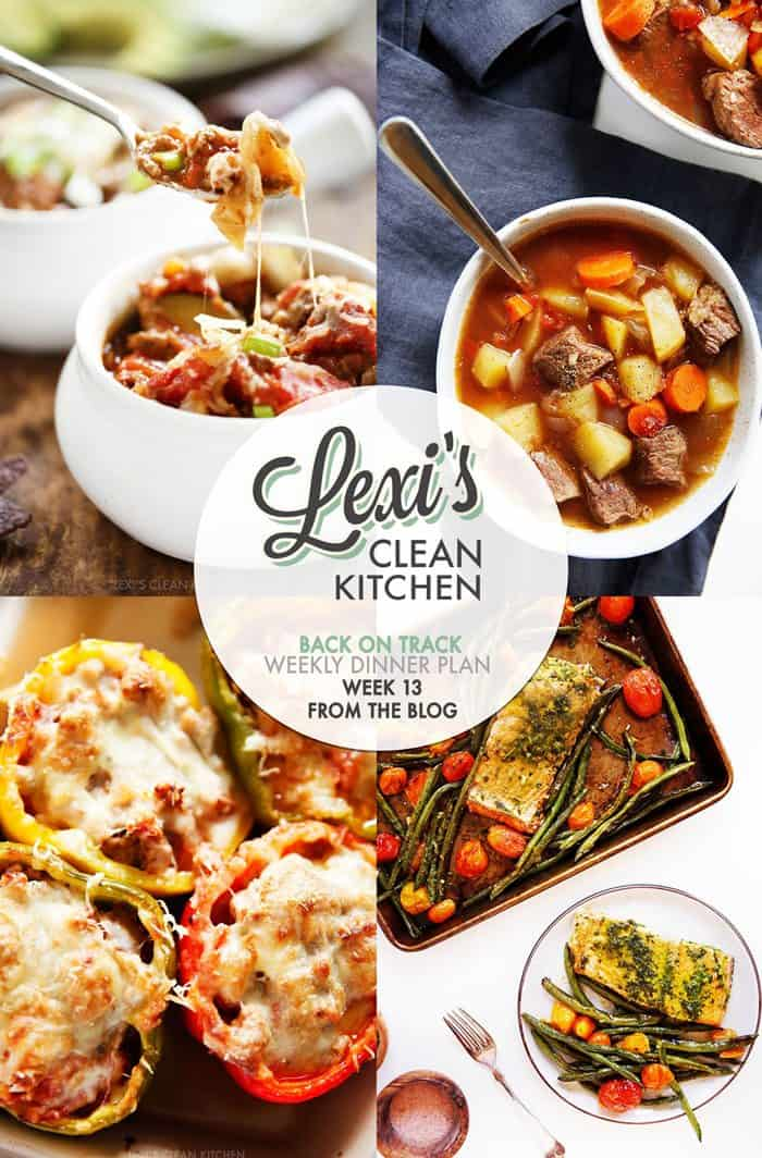 Lexi's Weekly Meal Plan Week 13
