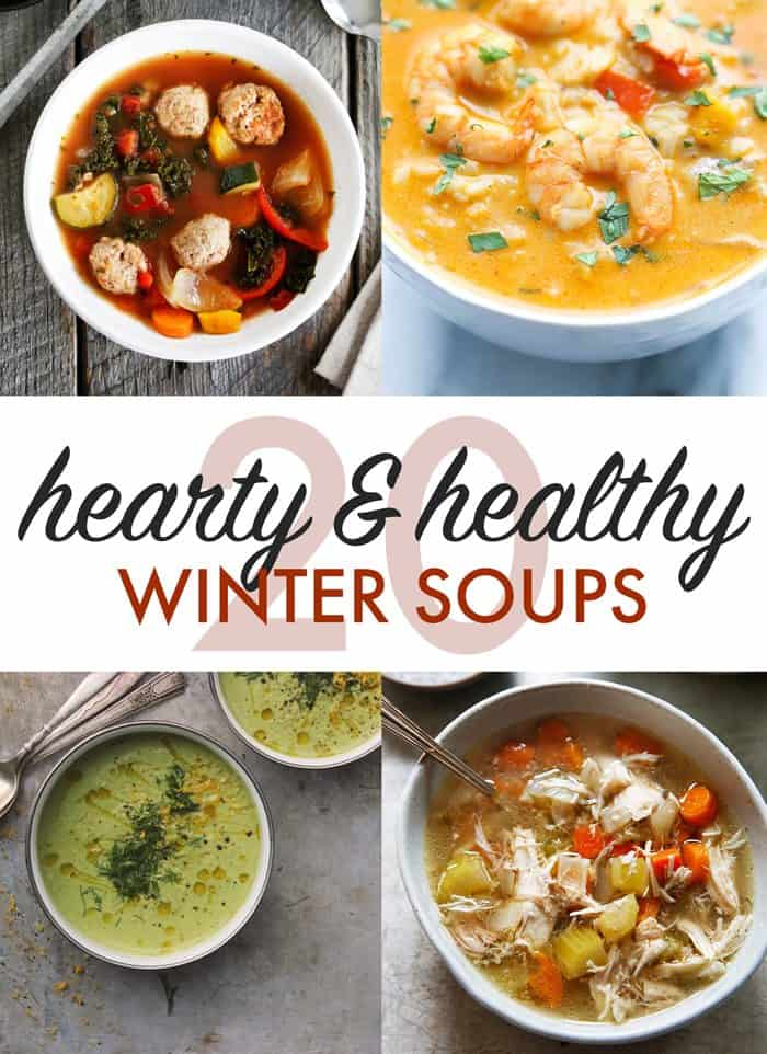 Twenty Hearty and Healthy Winter Soups