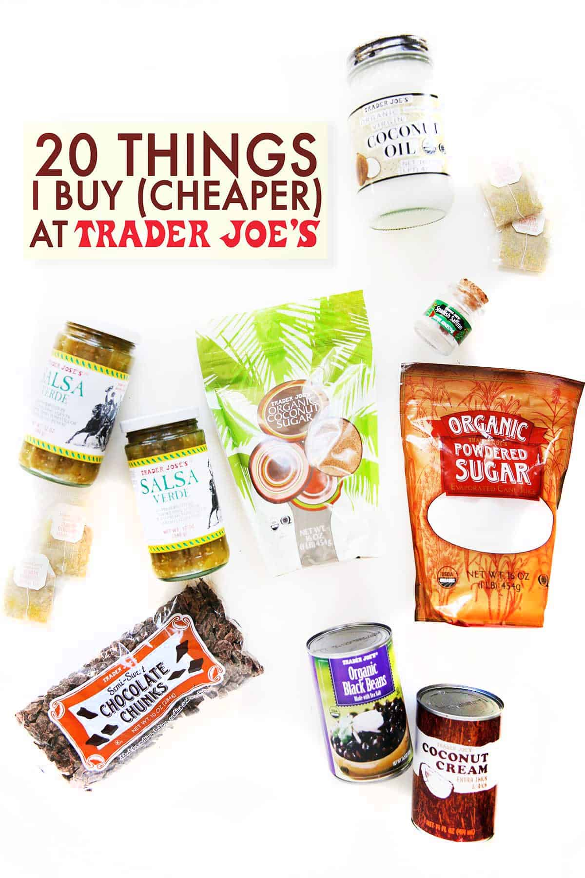 20 Things I Buy (Cheaper) at Trader Joe's