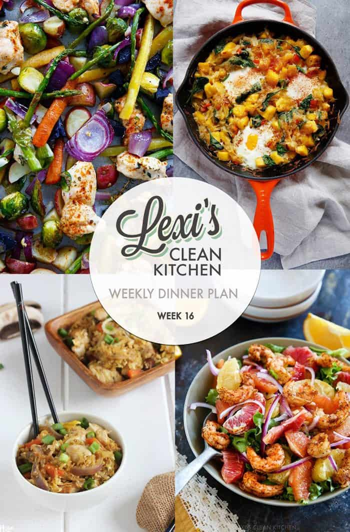 Lexi's Weekly Dinner Plan Week 16