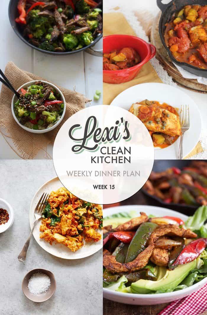 Lexi's Weekly Dinner Plan Week 15