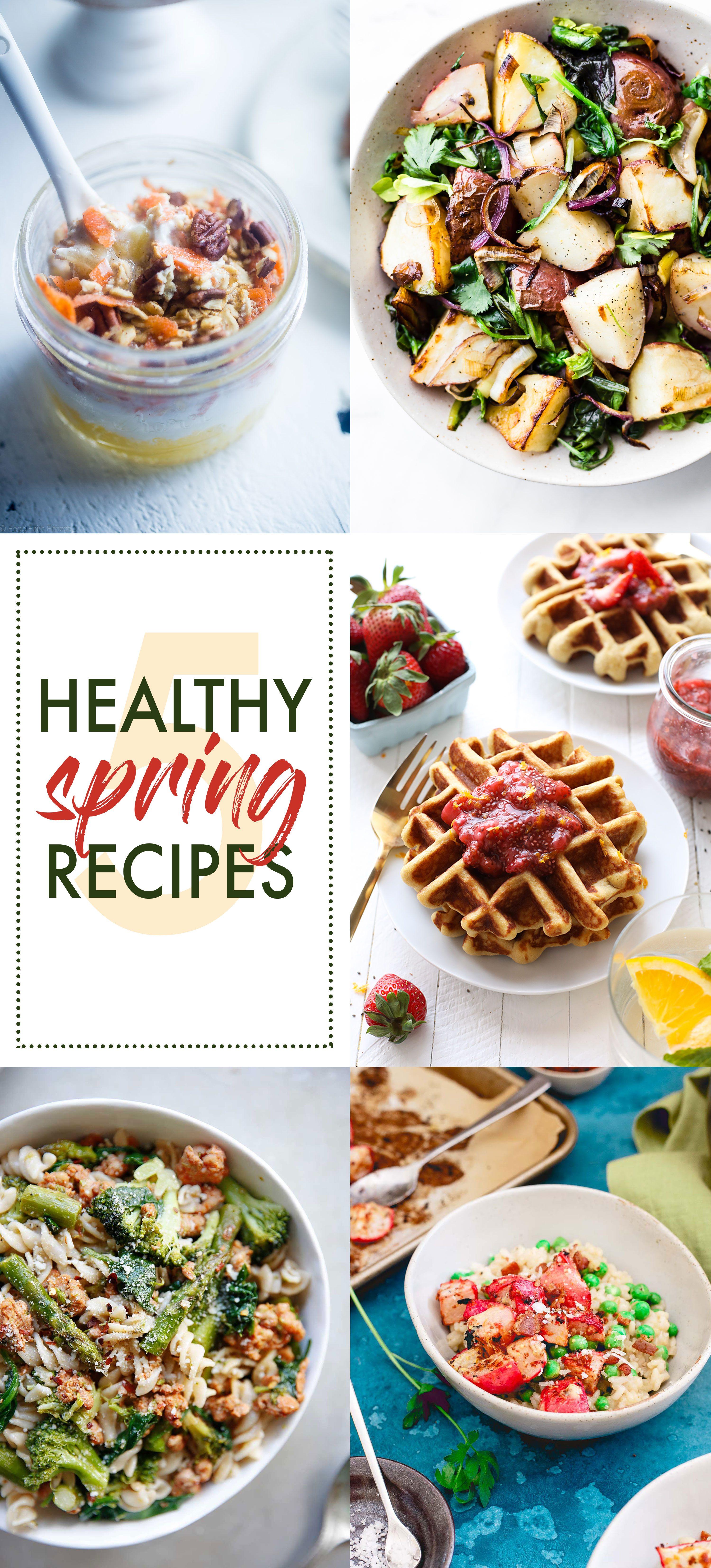 5 Healthy Spring Recipes