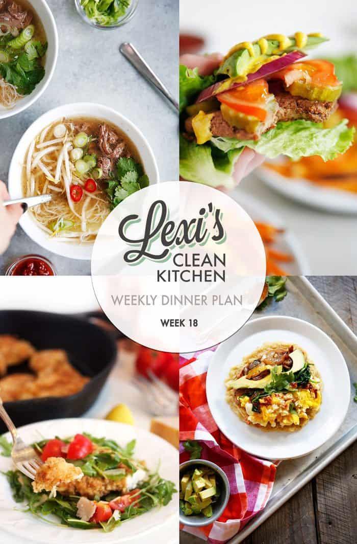 Lexi's Weekly Dinner Plan Week 18