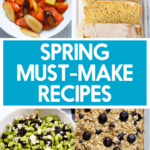 Healthy recipes to make in the spring.