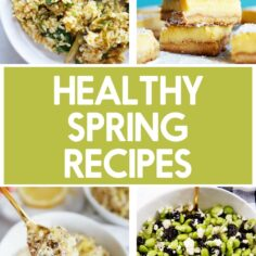 Healthy Spring Recipes