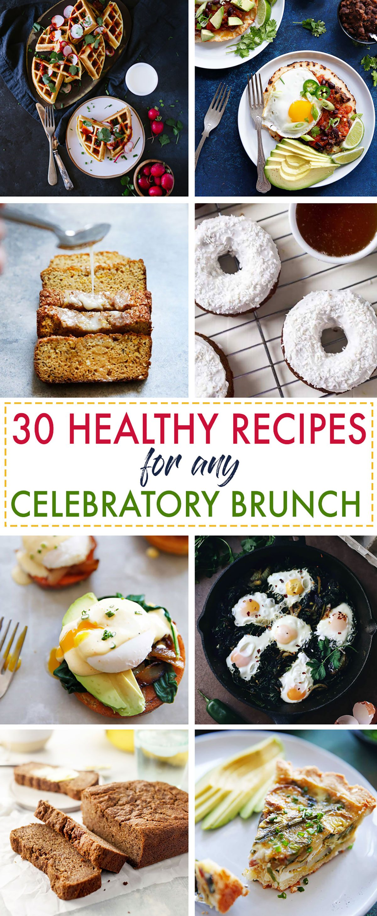 30 Healthy Recipes For a Celebratory Brunch - Lexi's Clean Kitchen