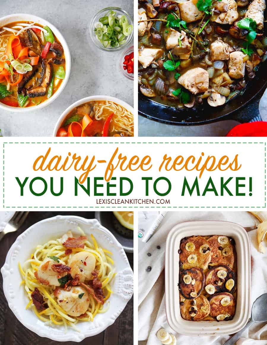 Dairy-Free Recipes You Need To Make!
