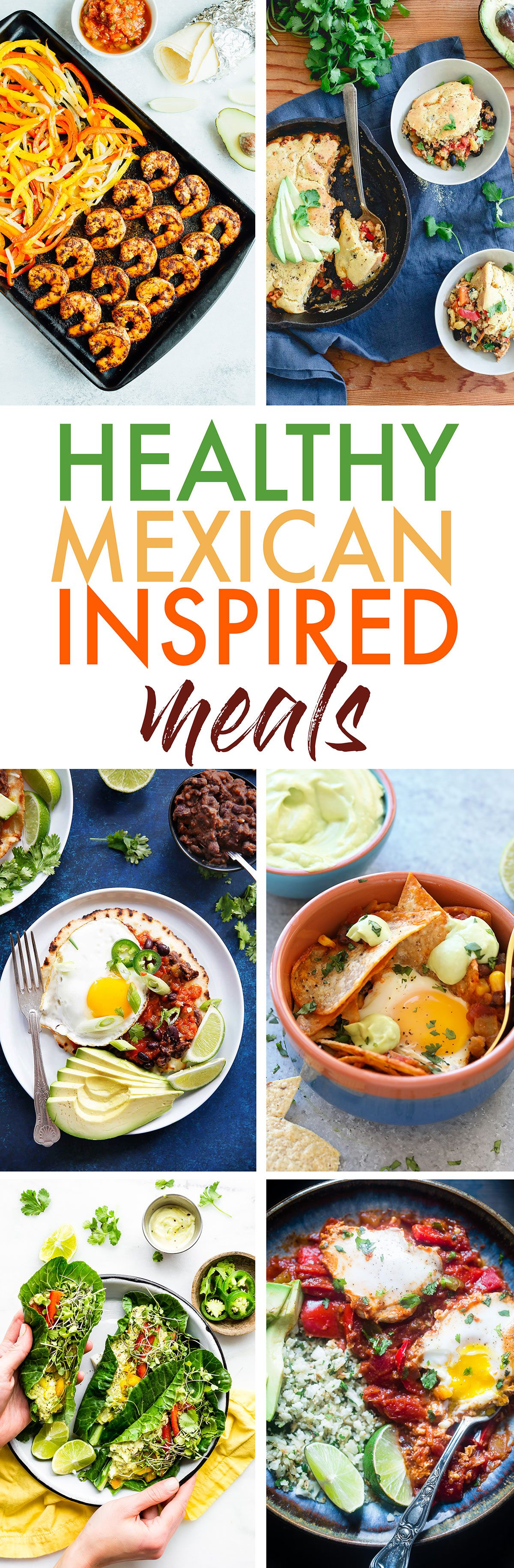 Healthy Mexican Inspired Meals - Lexi's Clean Kitchen