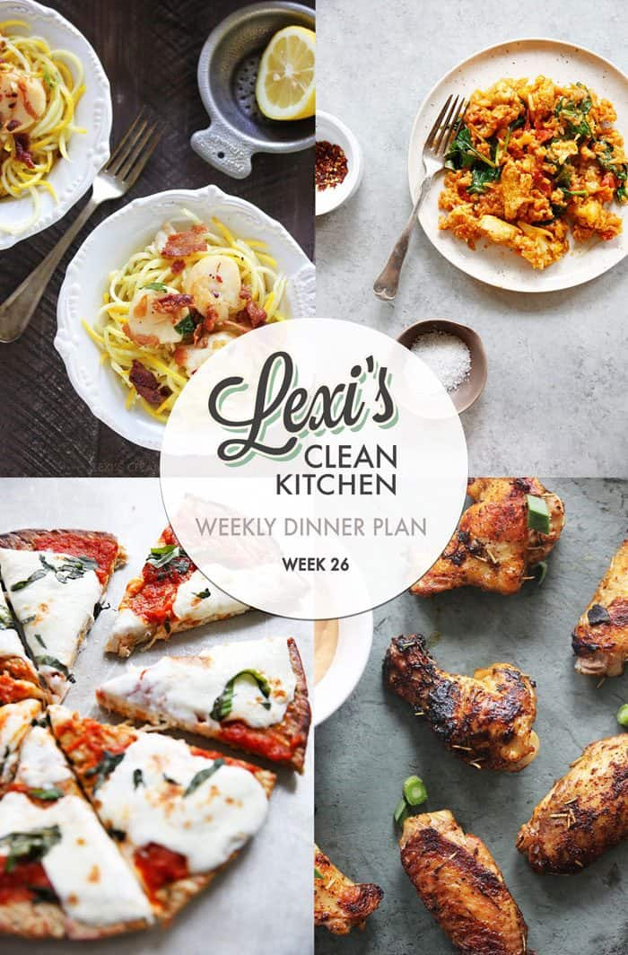 Meal Plan Graphic Week 26 | Lexi's Clean Kitchen
