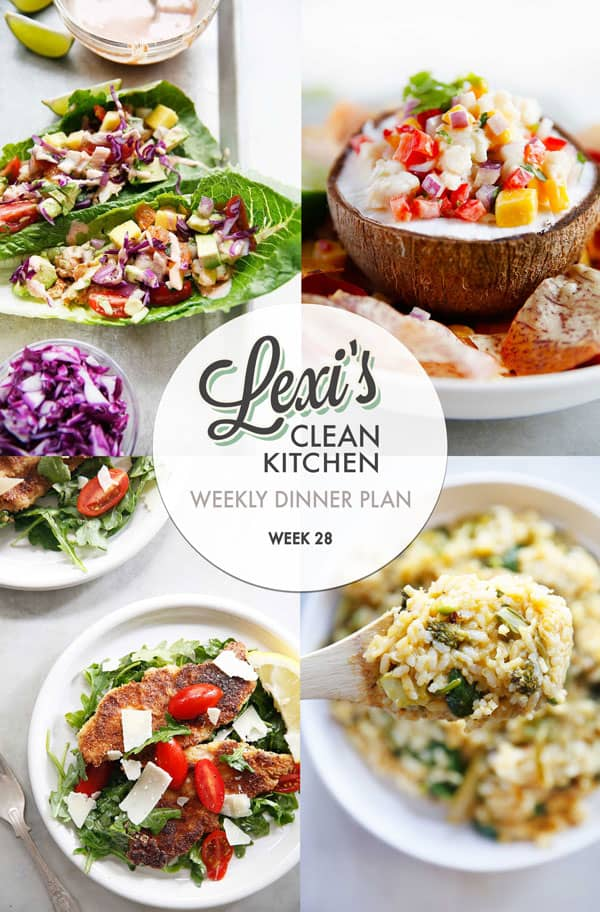 Weekly Dinner Plan 28 | Lexi's Clean Kitchen