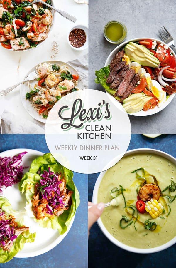 Lexi's Weekly Dinner Plan Week 31