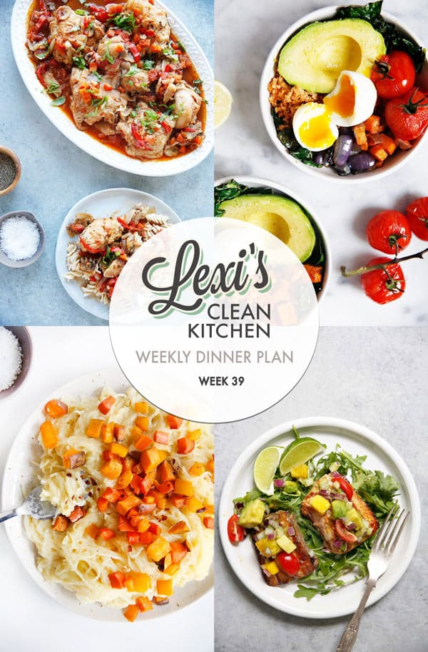 Lexi's Weekly Dinner Plan Week 39 | Lexi's Clean Kitchen
