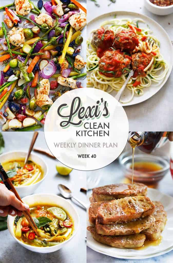 Meal Plan Graphic Week 40 | Lexi's Clean Kitchen
