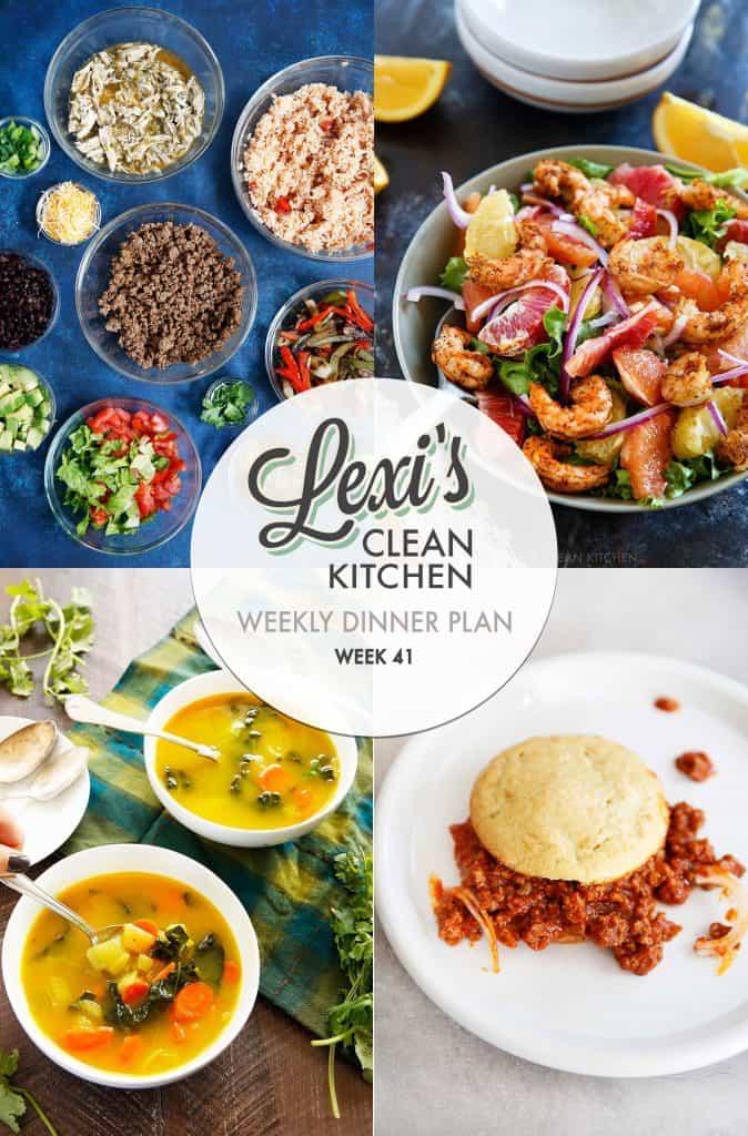 Weekly Meal Plan Week 41 | Lexi's Clean Kitchen