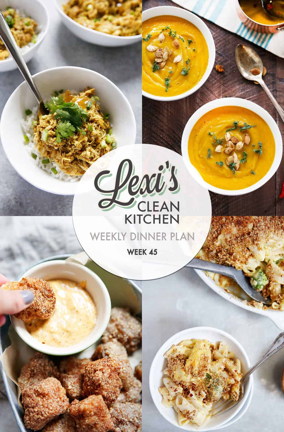 Lexi's Weekly Dinner Plan Week 45