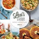 Meal Plan Graphic Week 46 [Gluten-free] | Lexi's Clean Kitchen