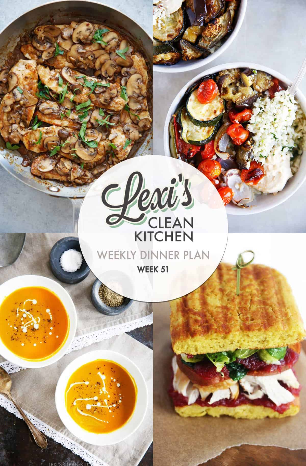 Lexi's Weekly Dinner Plan Week 51