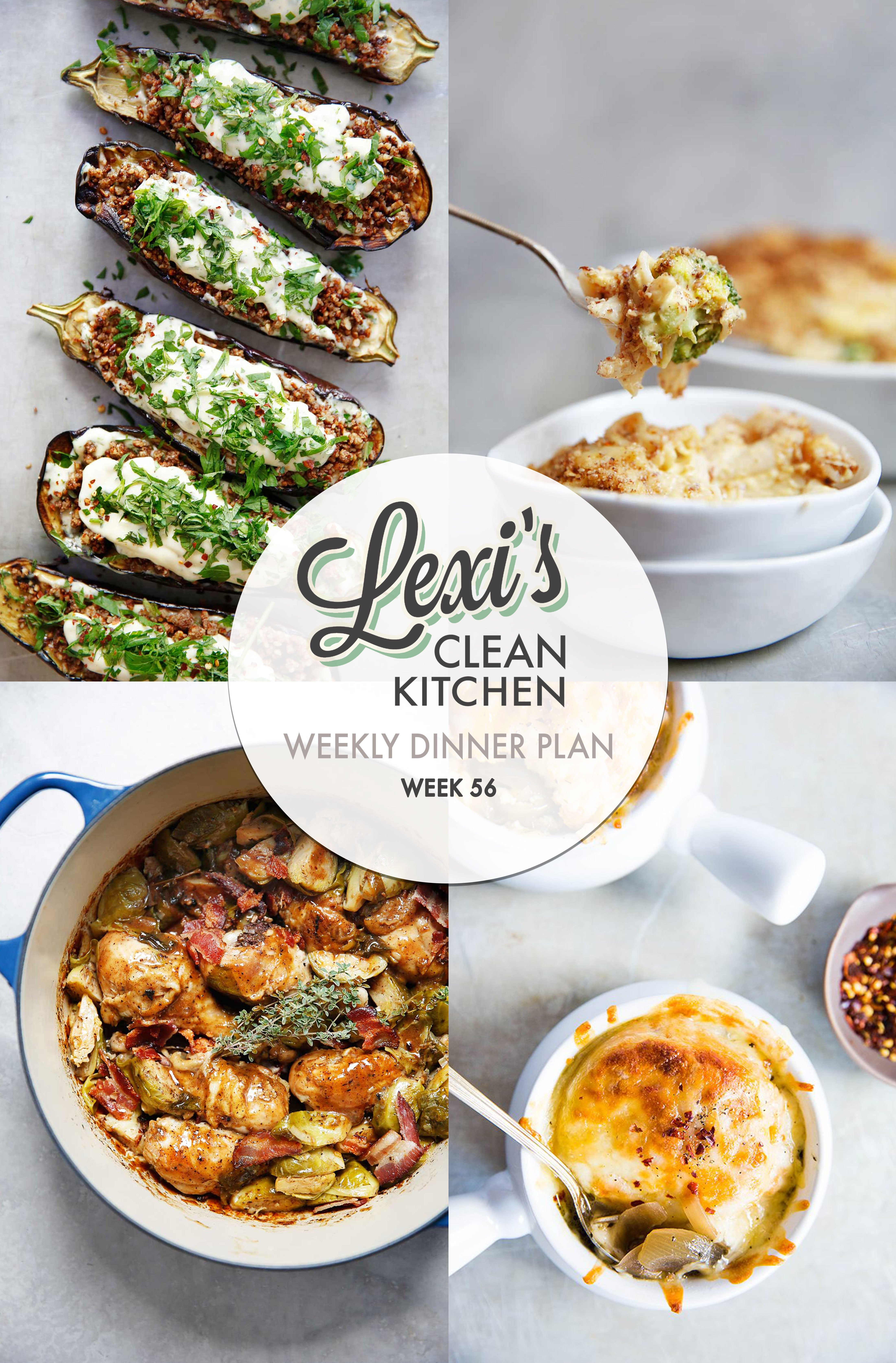 Lexi's Weekly Dinner Plan Week 56 | Lexi's Clean Kitchen