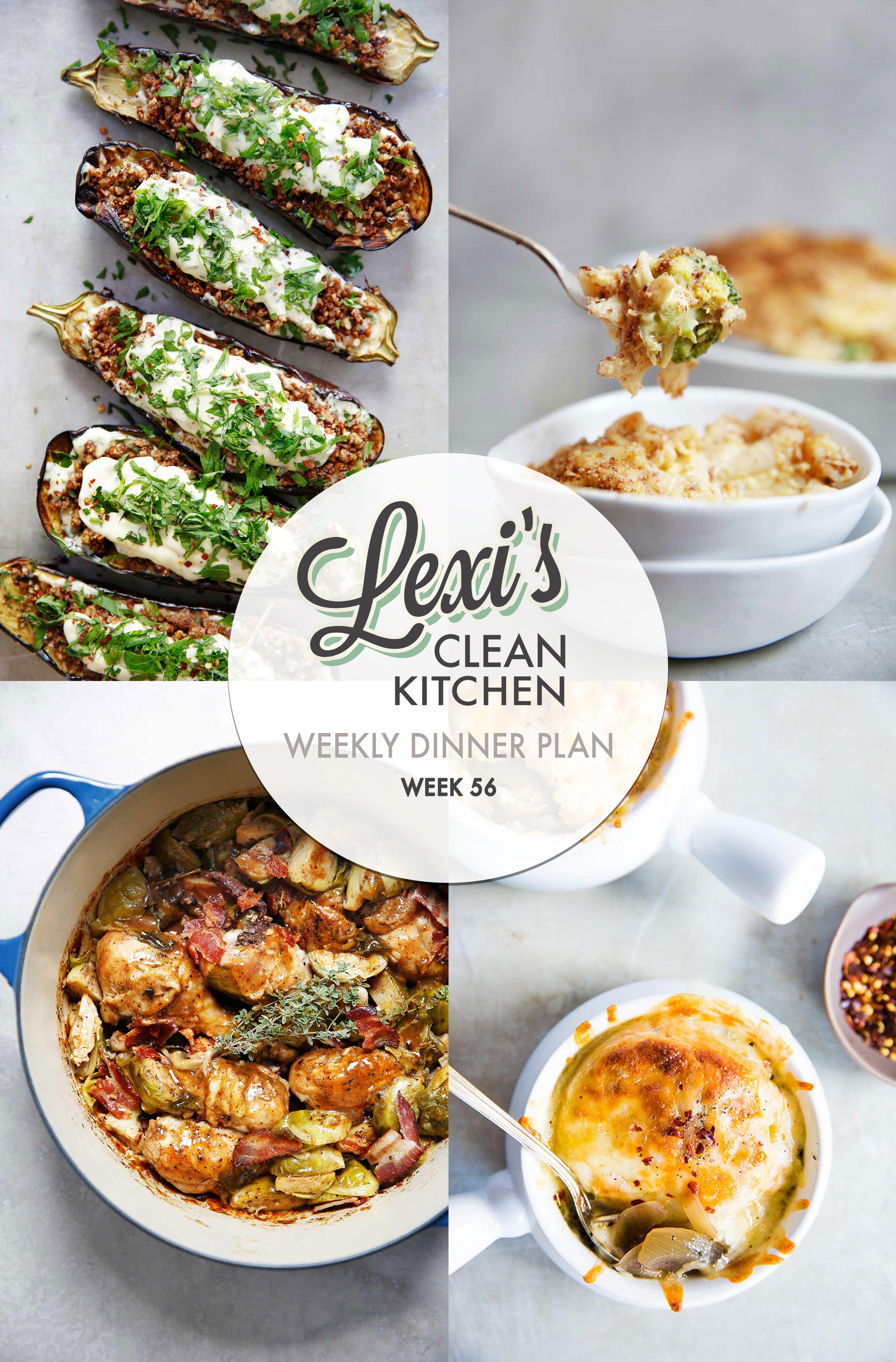 Lexi's Weekly Dinner Plan Week 56 | Lexi's Clean Kitchen
