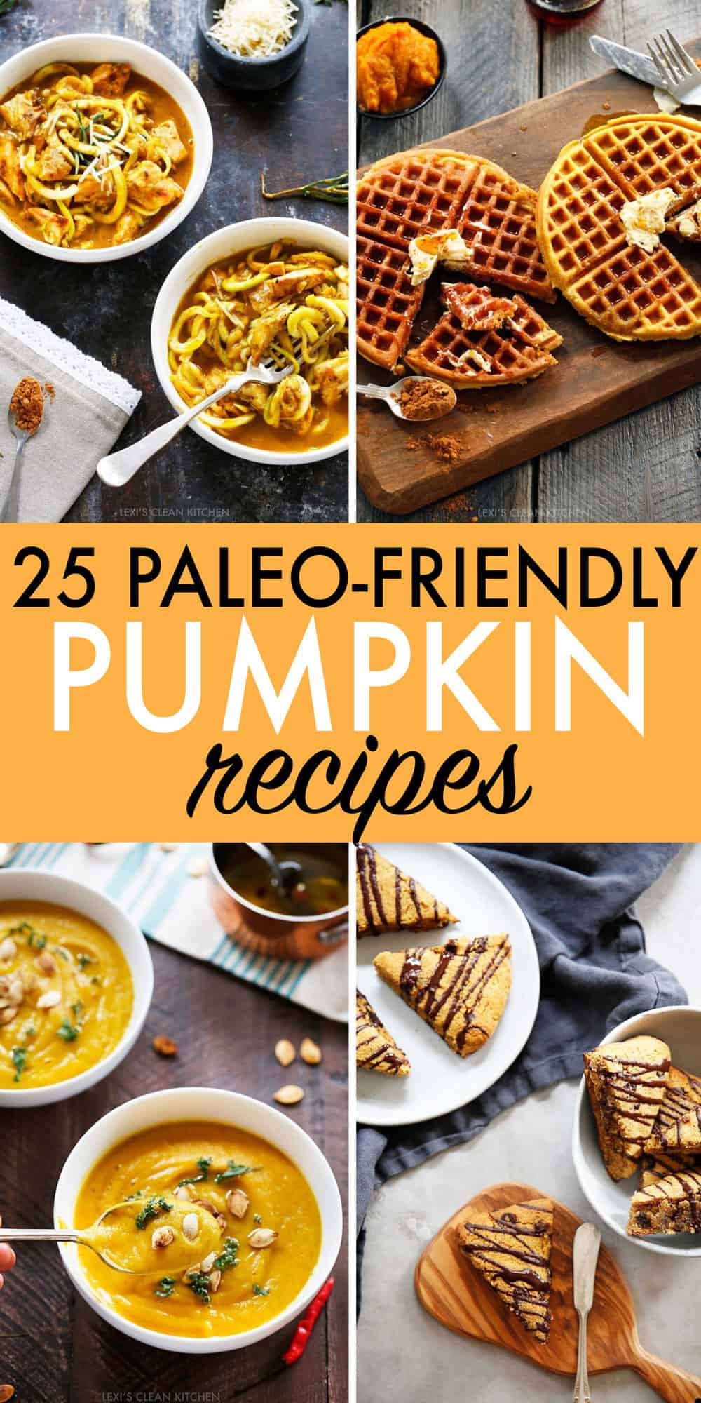 25 Paleo-Friendly Pumpkin Recipes to Make This Year - Lexi's Clean Kitchen