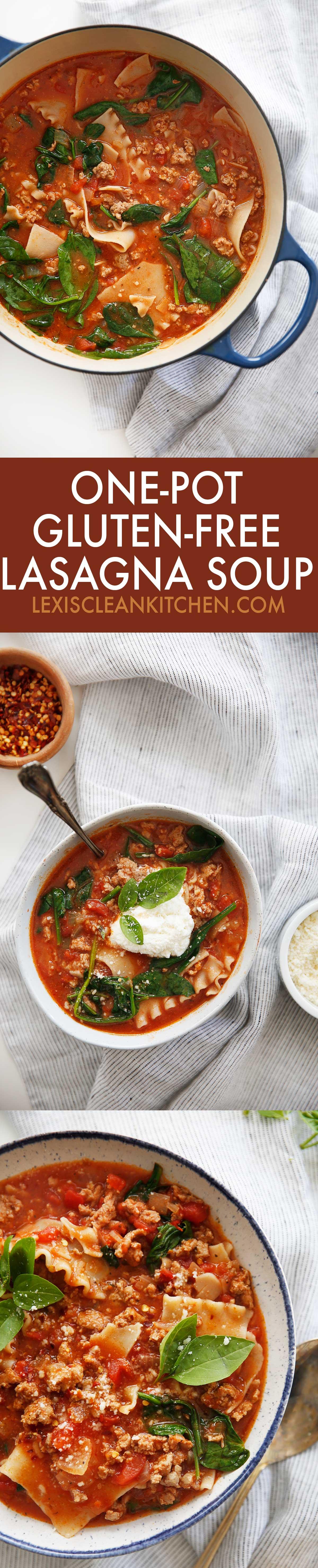 One-Pot Gluten-Free Lasagna Soup (Easy, Gluten-Free) - Lexi's Clean Kitchen #lasagna #soup #glutenfree