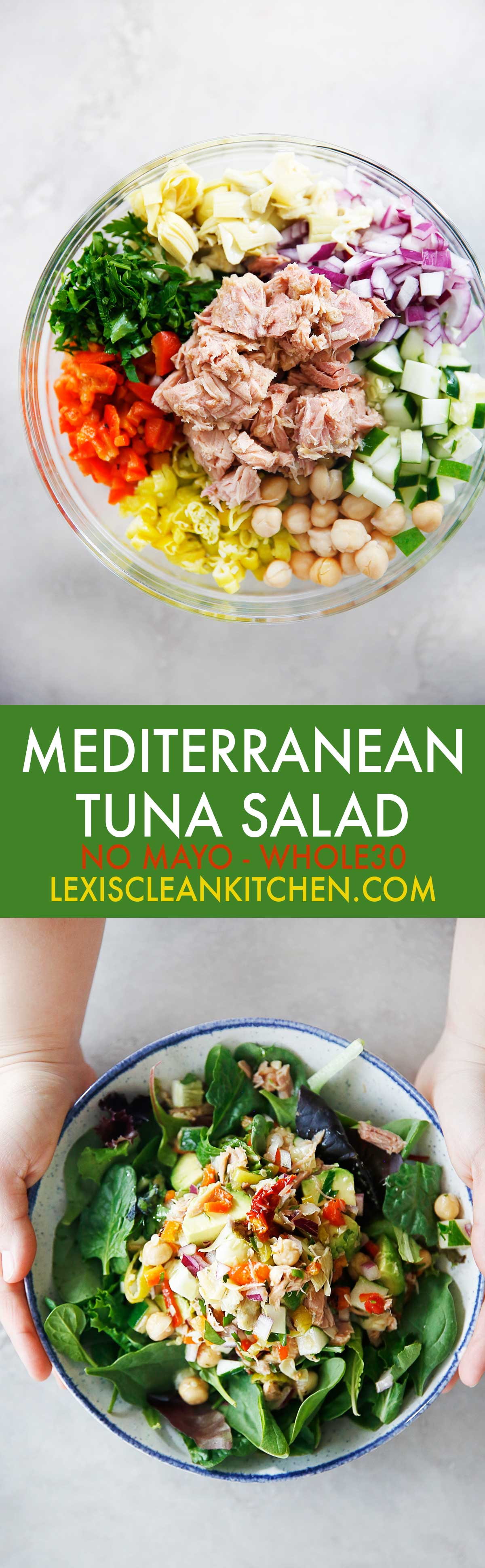 Mediterranean Tuna Salad with No Mayo - Lexi's Clean Kitchen #tuna #salad #nomayo #healthy #lunch