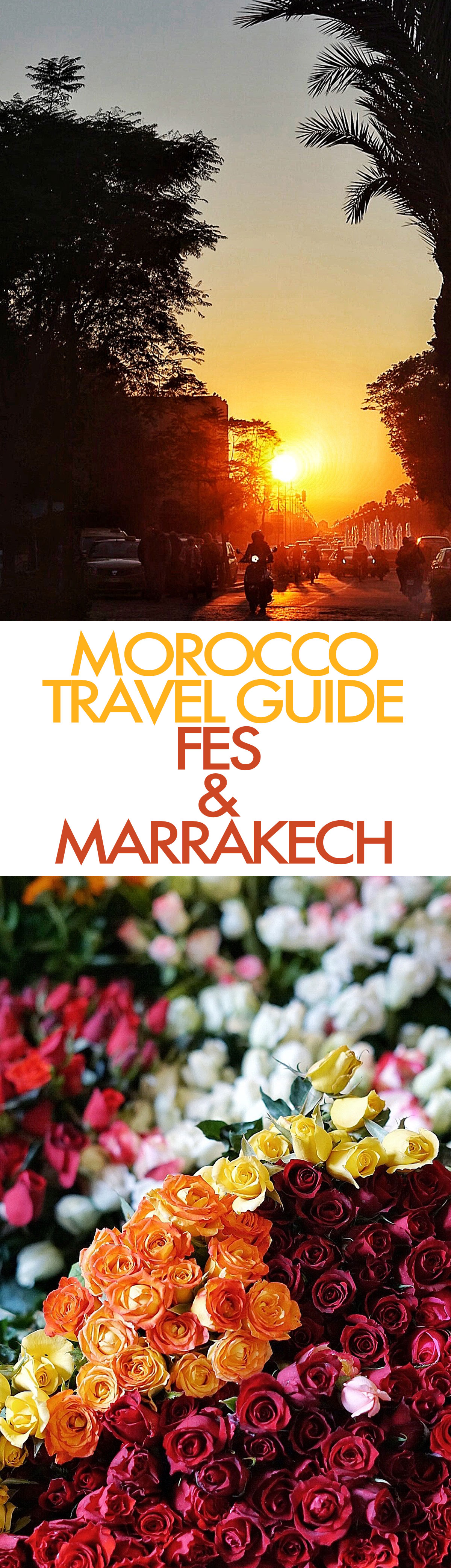 Morocco Guide: Fes & Marrakech