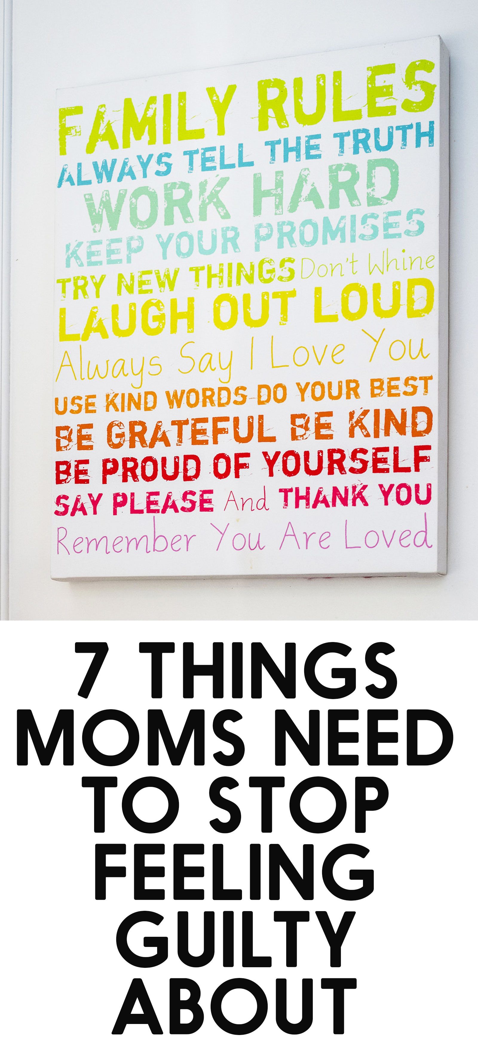 7 Things Mom Should Stop Feeling Guilty About