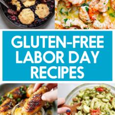 Healthy Labor Day Recipes (Gluten-Free)