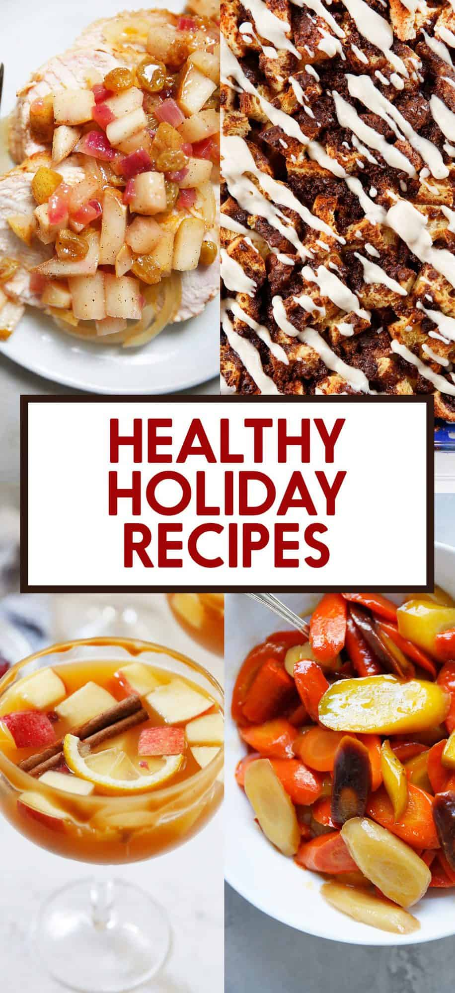 Healthy holiday recipes round up