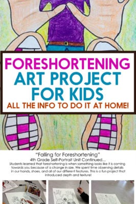 Foreshortening Art Project for Kids