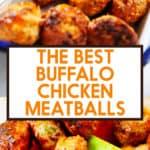 A Pinterest image for buffalo chicken meatballs