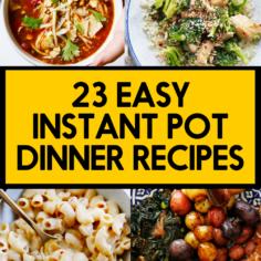 Quick Instant Pot Dinner Recipes