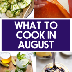 What to Cook in August