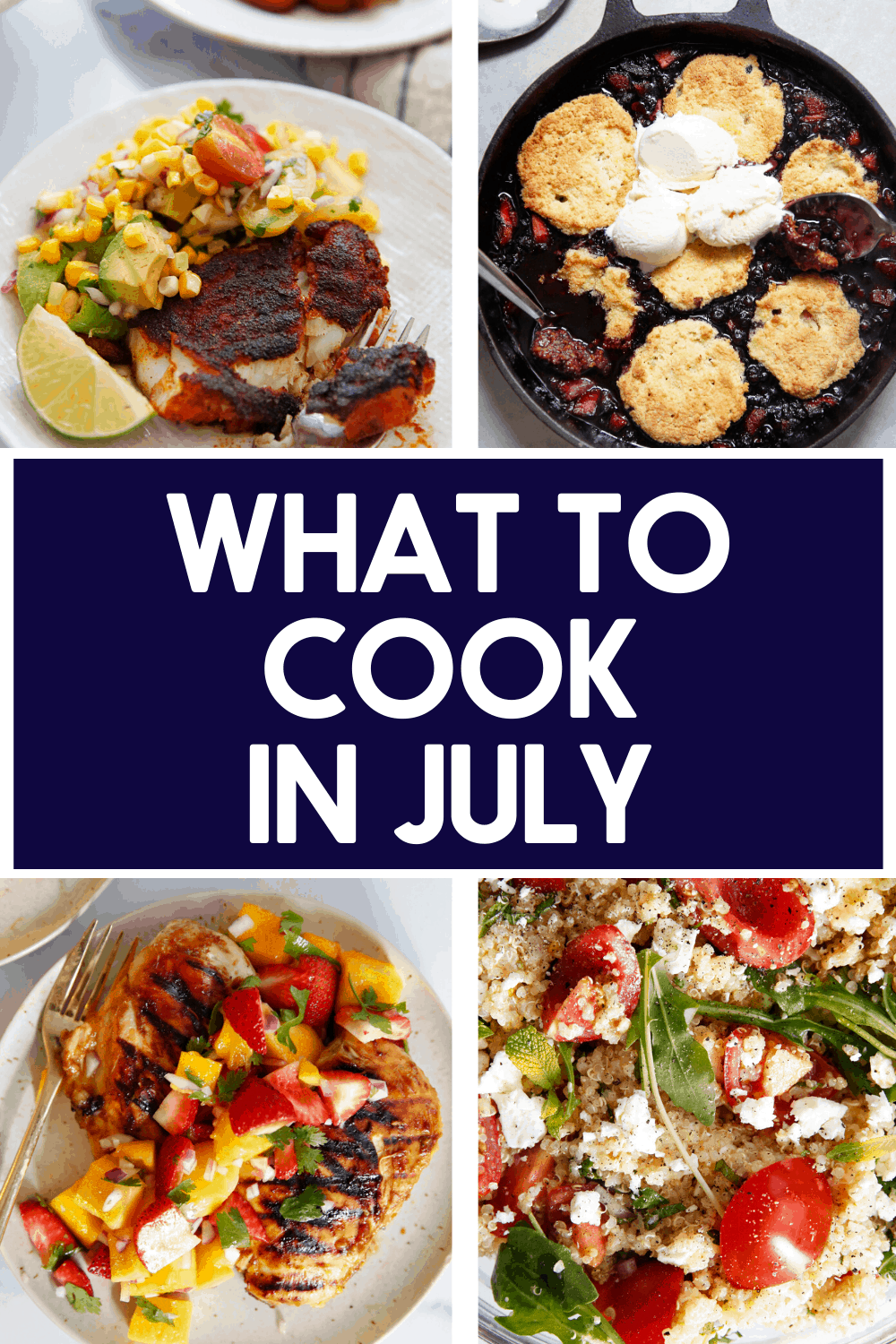 Recipes to cook in July.