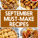 Recipe ideas to make in September.